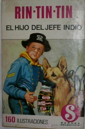 RIN-TIN-TIN. EL HIJO DEL JEFE INDIO: Sin autor