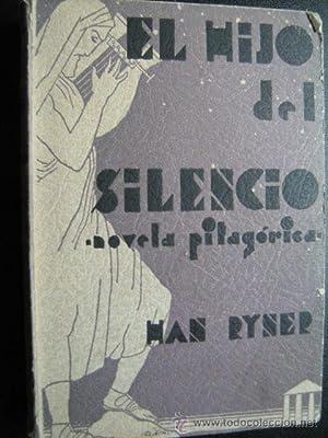 EL HIJO DEL SILENCIO. Novela Pitagórica: RYNER, Han