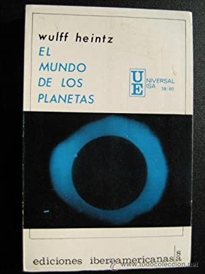 EL MUNDO DE LOS PLANETAS: HEINTZ, Wulff