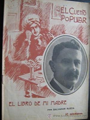 EL LIBRO DE MI MADRE: RUEDA, Salvador
