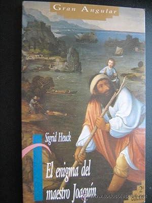 EL ENIGMA DEL MAESTRO JOAQUÍN: HEUCK, Sigrid