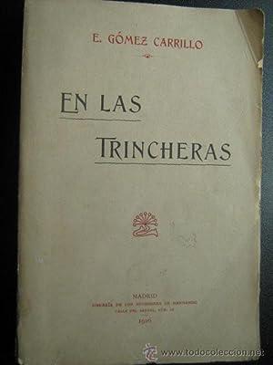 EN LAS TRINCHERAS: GÓMEZ CARRILLO, E.