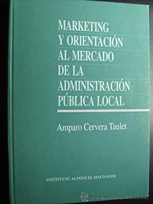 MARKETING Y ORIENTACIÓN AL MERCADO DE LA ADMINISTRACIÓN PÚBLICA LOCAL