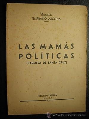 LAS MAMÁS POLÍTICAS: TEMPRANO AZCONA, Reinaldo