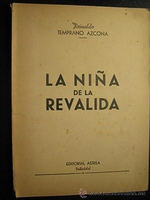 LA NIÑA DE LA REVÁLIDA: TEMPRANO AZCONA, Reinaldo