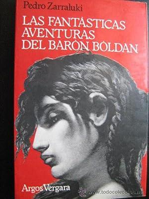 LAS FANTÁSTICAS AVENTURAS DEL BARÓN BOLDAN: ZARRALUKI, Pedro