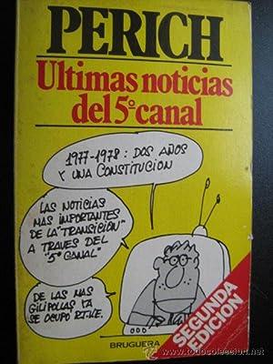ÚLTIMAS NOTICIAS DEL 5º CANAL: PERICH