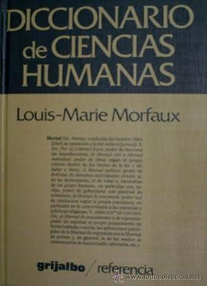 DICCIONARIO DE CIENCIAS HUMANAS: MORFAUX Louis Marie