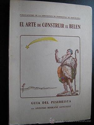 EL ARTE DE CONSTRUIR EL BELÉN: HERRANZ GONZÁLEZ, Antonio