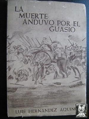 LA MUERTE ANDUVO POR EL GUASIO: HERNÁNDEZ AQUINO, Luis