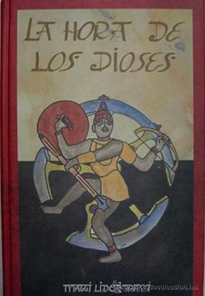 LA HORA DE LOS DIOSES. TOMO III: LIDCHI GRASSI Maggi