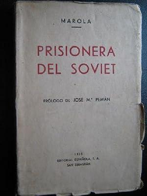 PRISIONERA DEL SOVIET: MAROLA