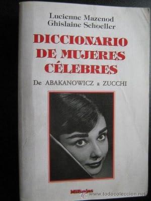 DICCIONARIO DE MUJERES CÉLEBRES: MAZENOD, Lucienne y SCHOELLER, Ghislaine