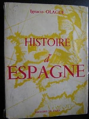HISTOIRE D ESPAGNE: OLAGÜE, Ignacio
