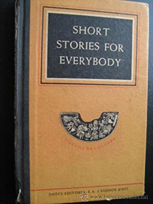 SHORT STORIES FOR EVERYBODY: Sin autor