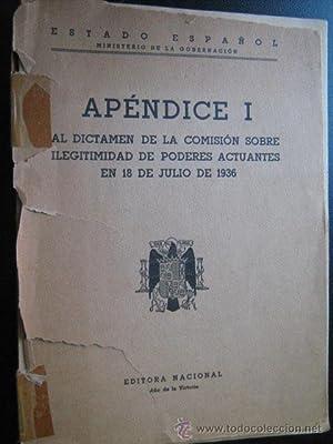 APÉNDICE I AL DICTAMEN DE LA COMISIÓN SOBRE ILEGITIMIDAD DE PODERES ACTUANTES EN 18 ...