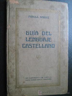 GUÍA DEL LENGUAJE CASTELLANO: FONOLL, Odón