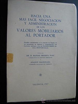 HACIA UNA MÁS FÁCIL NEGOCIACIÓN Y ADMINISTRACIÓN DE LOS VALORES ...