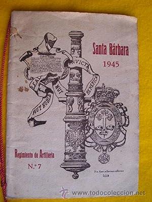 REGIMIENTO DE ARTILLERIA N 7 - Programa Actos SANTA BÁRBARA 1945. Tenerife: Sin autor