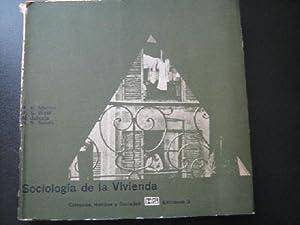 SOCIOLOGÍA DE LA VIVIENDA: MERTON, R.K./ WEST, P.S./ JAHODA, M./ SELVIN, H.S.