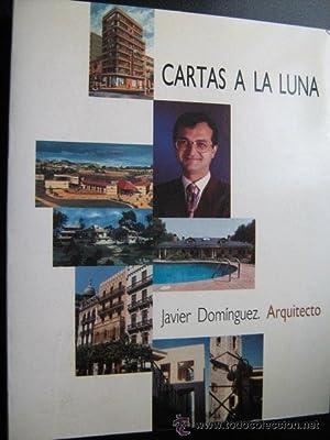 CARTAS A LA LUNA: DOMÍNGUEZ, Javier
