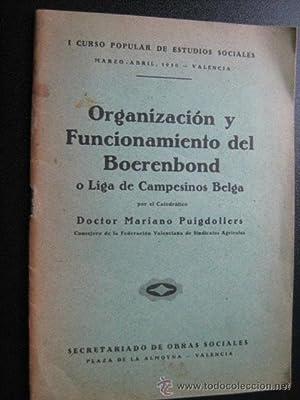 ORGANIZACIÓN Y FUNCIONAMIENTO DEL BOERDENBOND: PUIGDOLLERS, Mariano