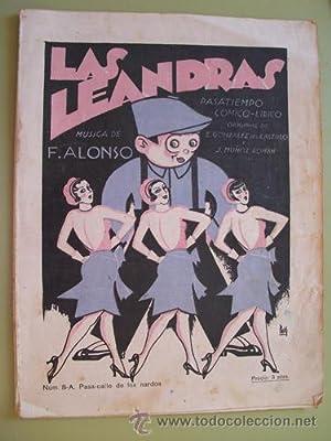 Partitura - Score : LAS LEANDRAS. Nº 8-A. Pasa-calle de los nardos: ALONSO Francisco (Música),...