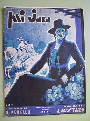 Partitura - Score : MI JACA - Pasodoble: MOSTAZO J. (Música), PERELLO R. (letra)