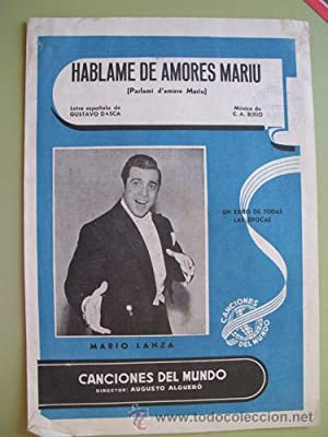 Partitura - Score : HÁBLAME DE AMORES MARIU ( Parlami d'amore Mariu ): BIXIU C.A. (...