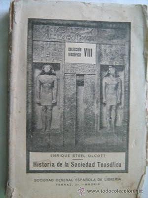 HISTORIA DE LA SOCIEDAD TEOSÓFICA: STEEL OLCOTT, Enrique