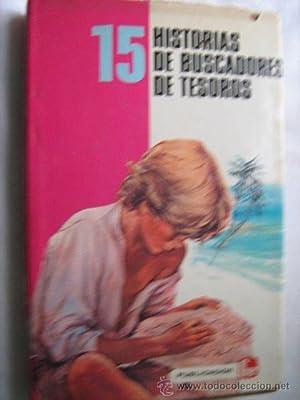 15 HISTORIAS DE BUSCADORES DE TESOROS: Sin autor