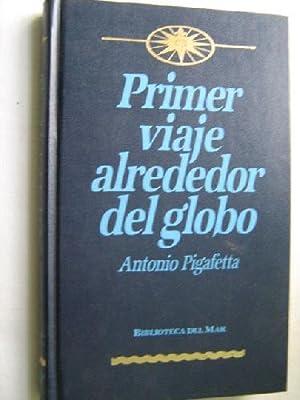 PRIMER VIAJE ALREDEDOR DEL GLOBO: PIGAFETTA, Antonio
