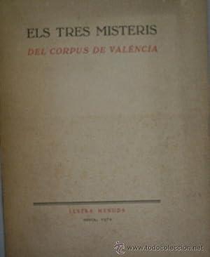 ELS TRES MISTERIS DEL CORPUS DE VALENCIA: Sin autor