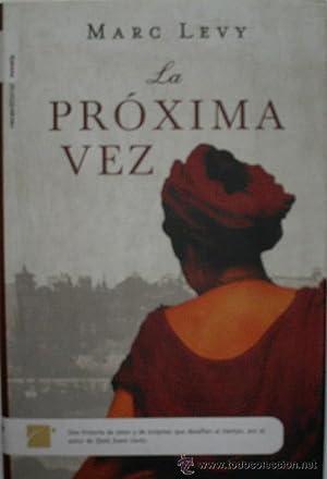 LA PROXIMA VEZ: LEVY Marc