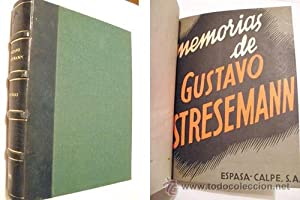 MEMORIAS de Gustavo Streseman.: STRESEMAN Gustavo