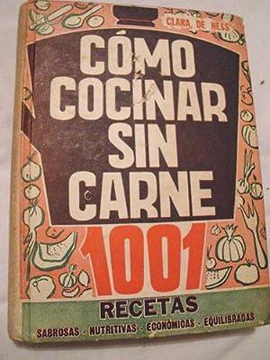 COMO COCINAR SIN CARNE: HESS Clara de