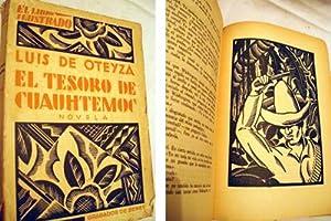 EL TESORO DE CUAUHTEMOC: OTEYZA Luís de