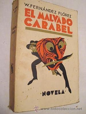 EL MALVADO CARABEL: FERNÁNDEZ FLÓREZ W.