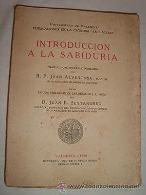 INTRODUCCIÓN A LA SABIDURIA: VIVES Luis, ALVENTOSA R.P. Juan