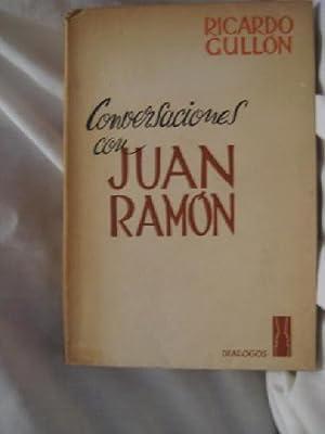 CONVERSACIONES CON JUAN RAMÓN: GULL�N Ricardo