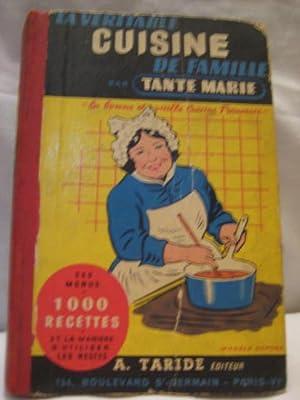 LA VERITABLE CUISINE DE FAMILLE: MARIE Tante