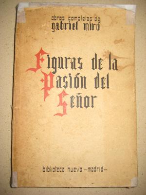 FIGURAS DE LA PASIÓN DEL SEÑOR.: MIRÓ Gabriel