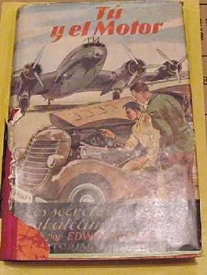 TU Y EL MOTOR: HEINZE Edwin P. A.