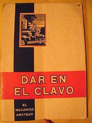 DAR EN EL CLAVO, EL MECÁNICO AMATEUR: Sin autor