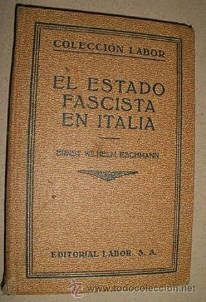 EL ESTADO FASCISTA EN ITALIA: WILHELM ESCHMANN Ernst
