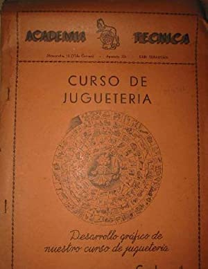CURSO DE JUGUETERIA. DESARROLLO GRÁFICO DE NUESTRO CURSO DE JUGUETERIA: ACADEMIA TÉCNICA .
