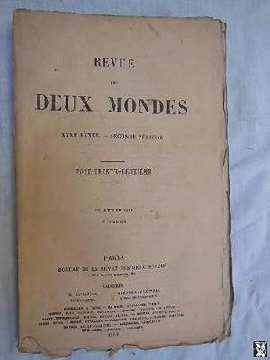 REVUE DES DEUX MONDES. T 32, 15 Avril 1861.: VITET L; FORGUES E D; SAND George; RECLUS Élisée; DU ...