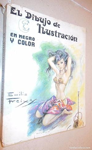 EL DIBUJO DE ILUSTRACION: FREIXAS Emilio