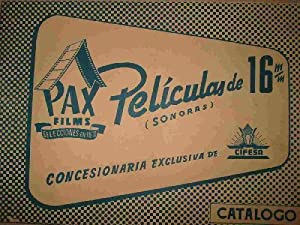 CATÁLOG: PAX FILMS, PELÍCULAS DE 16 m/m (SONORAS): Sin autor