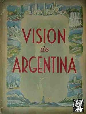 VISION DE ARGENTINA (AN OUTLINE OF ARGENTINA): Sin autor